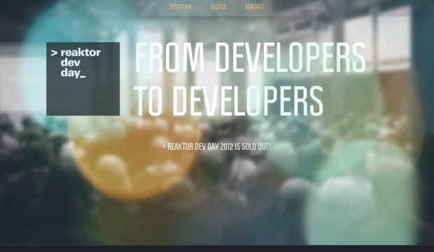 Reaktor Dev Day 2012 - From Developers to Developers